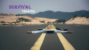 Survival Theater 2